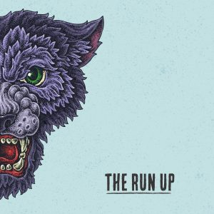 Worth Checking Out: The Run Up